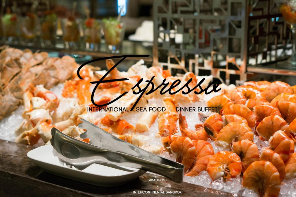 Espresso | 7 สเตชั่น 7 สไตล์บุฟเฟต์ที่ intercontinental Bangkok
