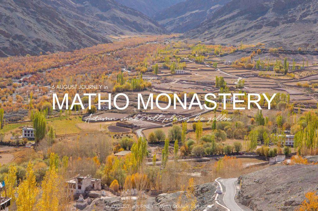 Matho Monastery | Hidden Gem ใน เลห์ ลาดัก