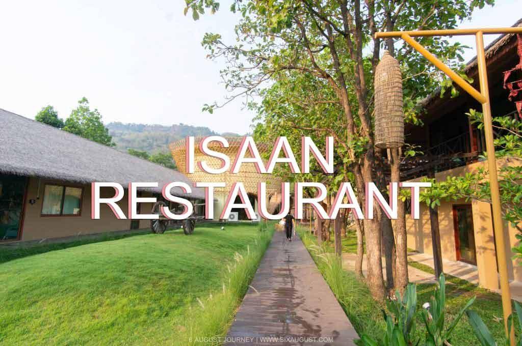 Isaan Restaurant | อาหารสไตล์อีสาน แซ่บเวอร์ที่เขาใหญ่