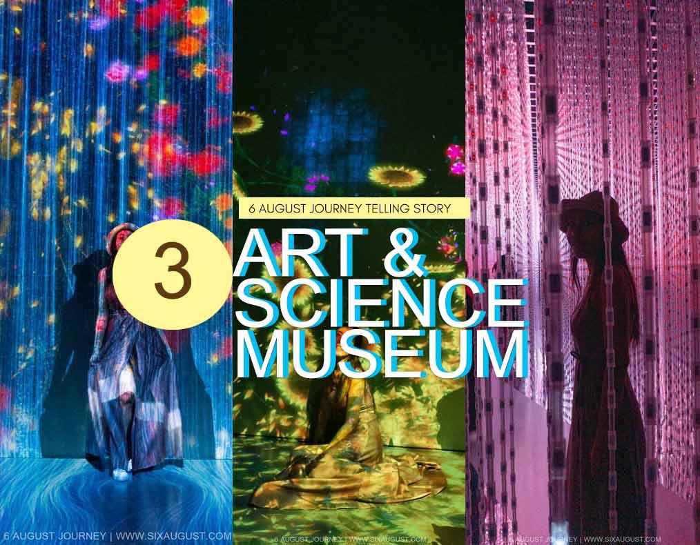 Art Science Museum | เข้าสู่โหมด Future World สวยๆ