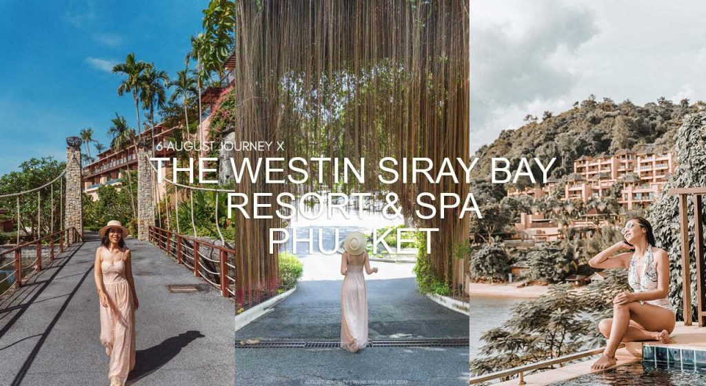 The Westin Siray Bay Resort & Spa Phuket รีวิว ห้อง One Bed Room Sala Pool Villa Seaview และ มุมถ่ายรูปอีกเพียบ